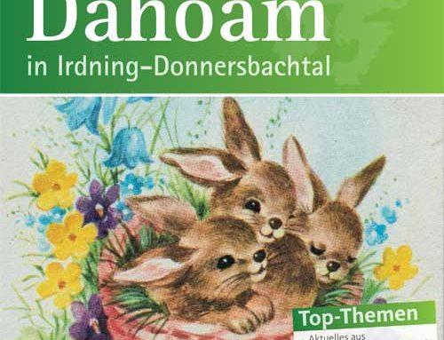"""Frühlingsausgabe unserer Zeitung """"Dahoam"""""""